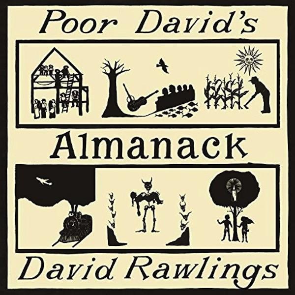デヴィッド・ローリングス David Rawllings / プア・デヴィッズ・アルマナック Poor David's Almanack hoyhoy-records
