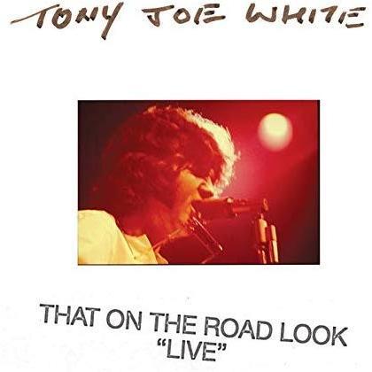 "【CD】トニー・ジョー・ホワイトTony Joe White  / ザット・オン・ザ・ロード・ルック ""ライブ""|hoyhoy-records"