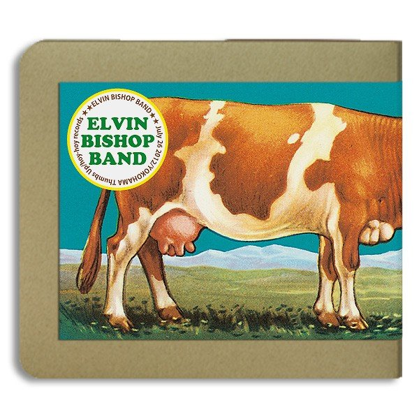 エルヴィン・ビショップ Elvin Bishop  / 2012.07.26 / Thumbs up / 2CD(-R):ホイホイレコードだけ販売 USロック hoyhoy-records