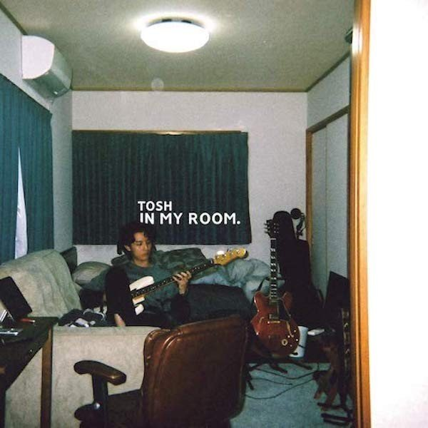 TOSH (トッシュ) / IN MY ROOM|hoyhoy-records