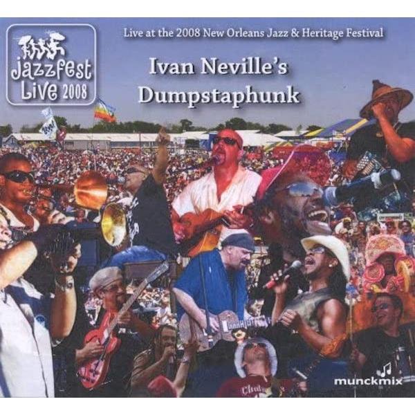 【輸入盤CD】アイヴァン・ネヴィルズ・ダンプスタファンク / Live at the 2008 New Orleans Jazz hoyhoy-records