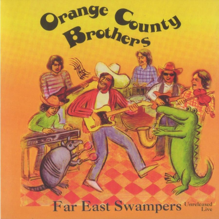 オレンジ・カウンティ・ブラザーズ / ファーズト・イースト・スワンパーズ|hoyhoy-records