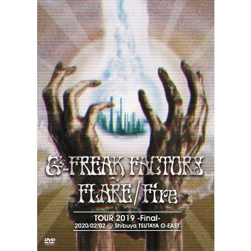 FLARE Fire TOUR 2019 大人気 日本 -Final-2020 02 Shibuya G-FREAK FACTORY TSUTAYA O-EAST 返品種別A DVD