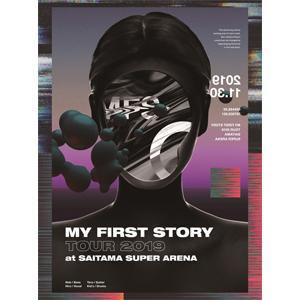 MY FIRST STORY TOUR 2019 FINAL Arena Super 返品種別A DVD 大規模セール Saitama at 付与