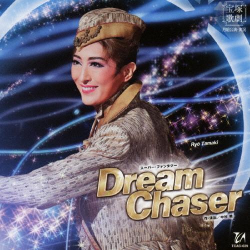 Dream Chaser 商い CD 宝塚歌劇団月組 返品種別A 蔵