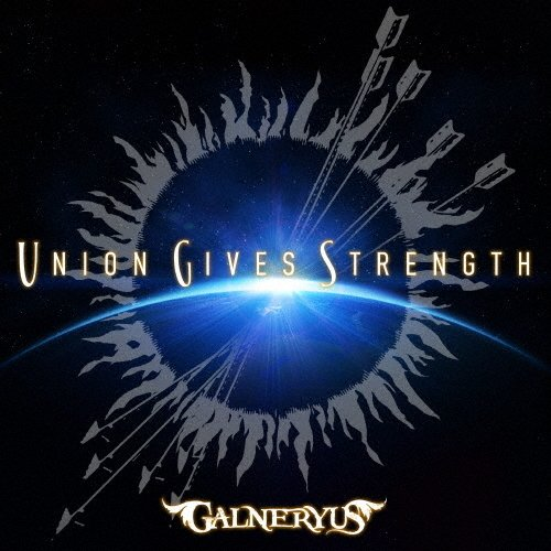 希望者のみラッピング無料 枚数限定 お得なキャンペーンを実施中 限定盤 UNION GIVES STRENGTH GALNERYUS 初回限定盤 CD+DVD 返品種別A