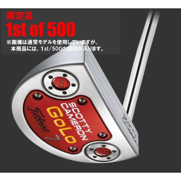 数量限定 スコッティキャメロン 1st of 500 Golo7 ゴルフパター 日本仕様