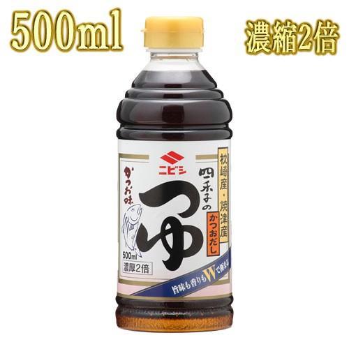 ニビシ醤油 四季のつゆかつお濃厚2倍 500mlペットボトル 九州博多