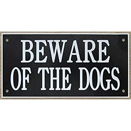 7in x x x 5in ACRYLIC BEWARE OF THE DOGS SIGN IN 黒 WITH 白い PRINT … e8f