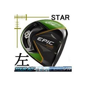 レフティ キャロウェイ EPIC FLASH STAR ドライバー ツアーAD VRシリーズ カスタムモデル 日本仕様 19年モデル