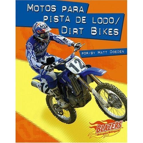 海外製絵本 知育 英語 Motos para pista de lodo/Dirt Bikes (Caballos de fuerza / Horsepower) (English a
