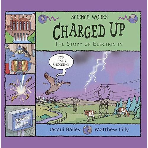 海外製絵本 知育 英語 Charged Up (Turtleback School & Library Binding Edition) (Science Works)