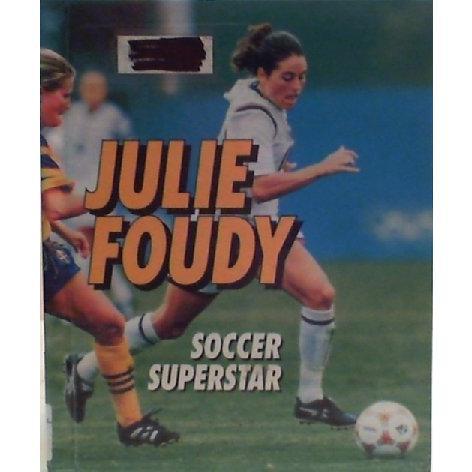 海外製絵本 知育 英語 Julie Foudy: Soccer Superstar (Sports Achievers)