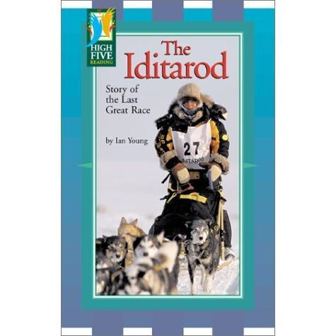 海外製絵本 知育 英語 The Iditarod: Story of the Last Great Race (High Five Reading - Green)