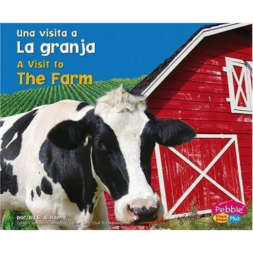 海外製絵本 知育 英語 La granja/The Farm (Una visita a... / A Visit to...)