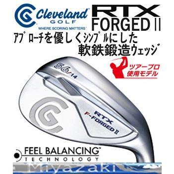 Cleveland (クリーブランド) RTX F-FORGED II WEDGE 軟鉄鍛造ウェッジ Miyazaki WG-60IIカーボンシャフト装着 日本正規品