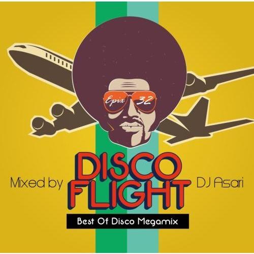 【ワンコイン】【洋楽CD・MixCD】Epix 32 -Disco Flight (The Best Of Disco Megamix)- / DJ Asari[M便 2/12]