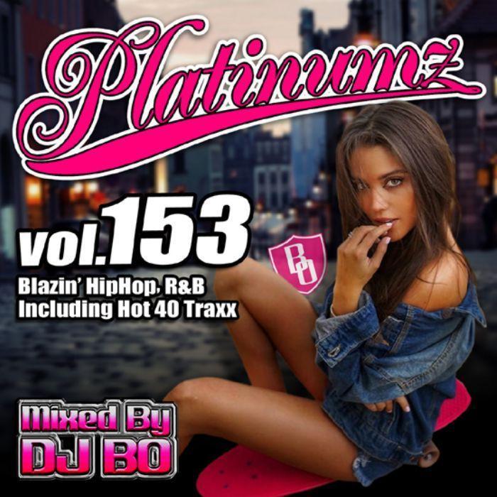 2021 4月 R&B ヒップホップ 新譜 DJミックス 洋楽CD MixCD Platinumz Vol.153 / DJ Bo[M便 1/12]|mixcd24