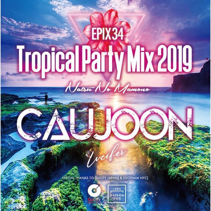 【ワンコイン】【洋楽CD・MixCD】Epix 34 -Tropical Party Mix 2019 Natsu No Mamono- / DJ Caujoon[M便 2/12]