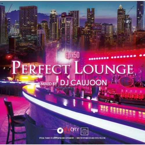 ワンコイン Ramp;B 大人 大人気 ラウンジ 音楽 お洒落 洋楽CD MixCD Epix 2 Lounge- DJ 男女兼用 -Perfect 50 12 Caujoon M便