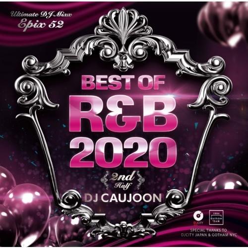 2020 下半期 ベスト R&B DJミックス メロウ 洋楽CD MixCD Epix 52 -Best Of R&B 2020 2nd Half- / DJ Caujoon[M便 2/12]|mixcd24