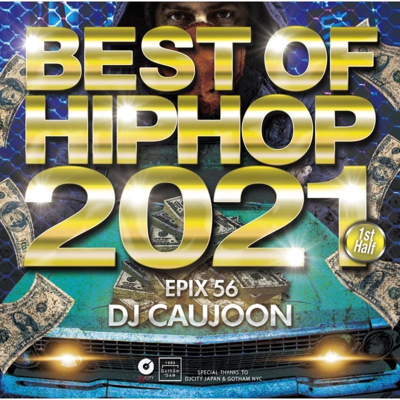 ヒップホップ 2021 上半期 ドレイク カーディB メガミックス 洋楽CD MixCD Epix 56 -Best Of Hiphop 2021 1st Half- / DJ Caujoon[M便 2/12]