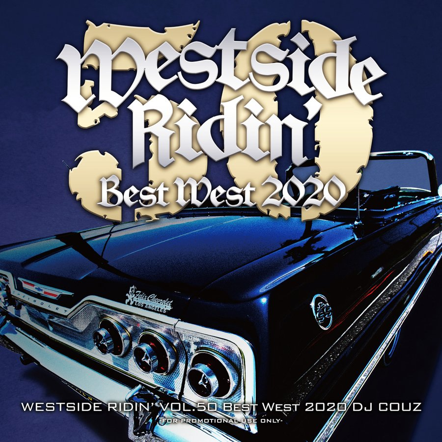 西海岸産 ヒップホップ R&B ウエッサイ DJカズ 洋楽CD MixCD Westside Ridin' Vol. 50 -Best West 2020- / DJ Couz[M便 2/12] mixcd24