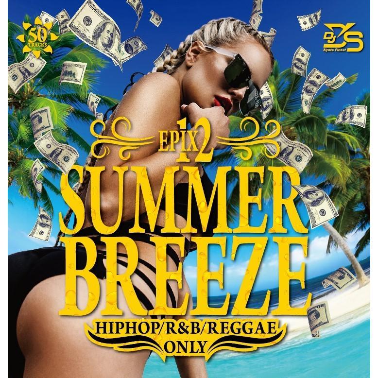 ワンコイン 洋楽CD 時間指定不可 MixCD Epix 12 -Summer Breeze HIPHOP 1 D#039;s Reggae M便 DJ - Ramp;B 本日限定