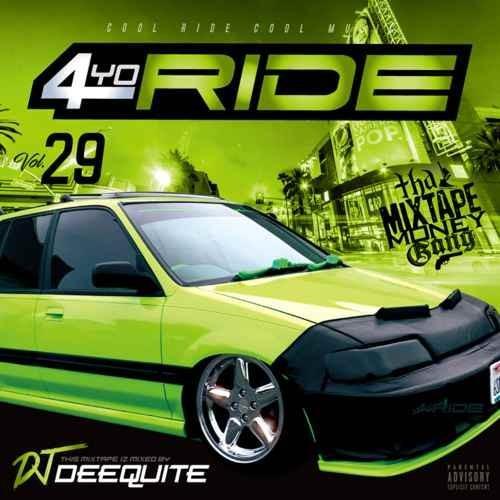 ウエストコースト ウエッサイ ヒップホップ DJ ディークワイト【洋楽CD・MixCD】4Yo Ride Vol.29 / DJ Deequite[M便 2/12]