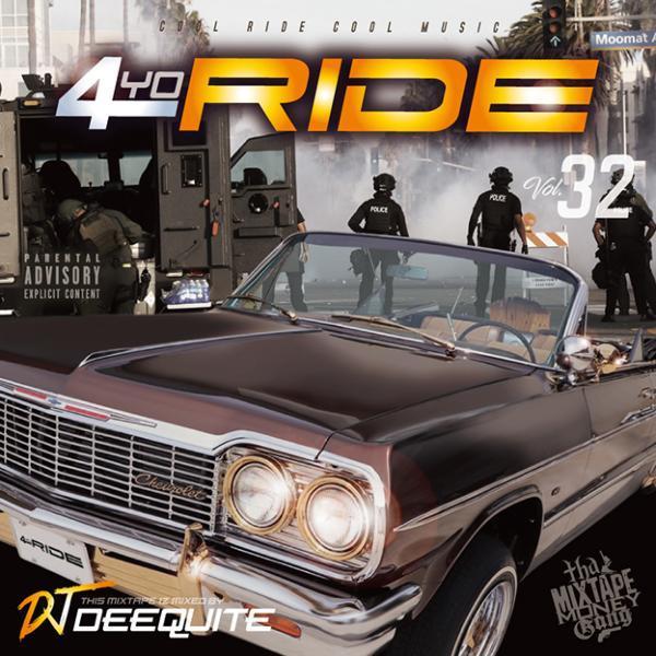 ロングセラーシリーズ Gファンク スムース メロウ ウエッサイ 洋楽CD MixCD 4Yo Ride Vol.32 / DJ Deequite[M便 2/12]