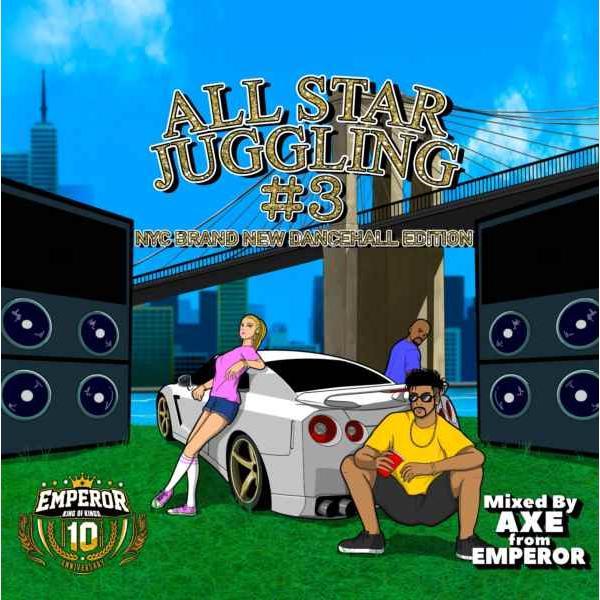 レゲエ エンペラー ブランニュー 洋楽CD MixCD All Star Juggling Vol.3 / mixed by Axe from Emperor[M便 1/12]