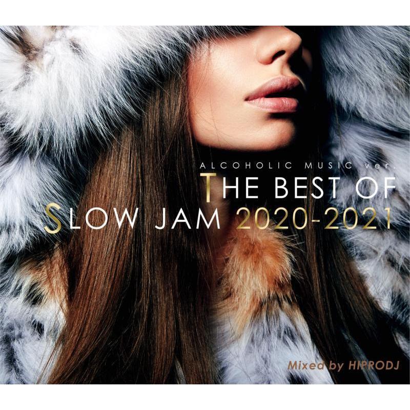 2020 スロウジャム R&B ベスト 人気シリーズ DJミックス 洋楽CD MixCD Alcoholic Music Ver. The Best Of Slow Jam 2020-2021 / Hiprodj[M便 2/12] mixcd24