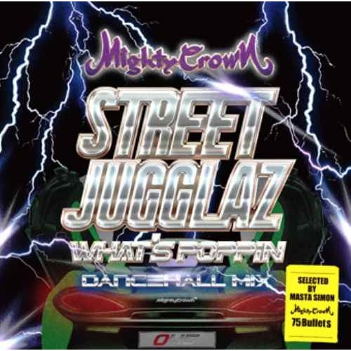 マイティークラウン Mighty Crown ダンスホール ジャマイカ【洋楽CD・MixCD】Street Jugglaz -What's Poppin Dancehall Mix- / Mighty Crown[M便 2/12]|mixcd24