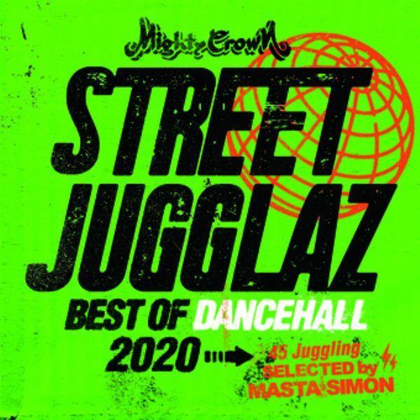 レゲエ ダンスホール 2020 マイティークラウン 洋楽CD MixCD Street Jugglaz -Best Of Dancehall 2020- / Mighty Crown[M便 2/12]|mixcd24