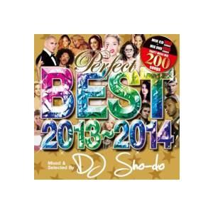 【MixCD】Perfect Best 2013〜2014 -200 Party Mega Mix- / DJ Sho-do[M便 5/12]|mixcd24