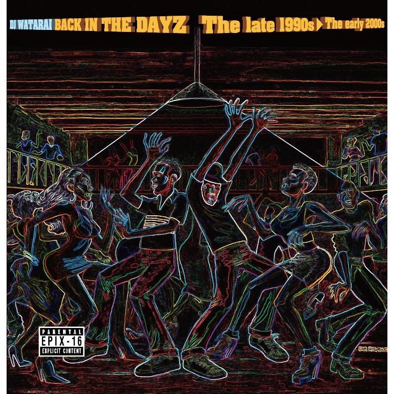 ワンコイン 洋楽CD MixCD 正規品 Epix 16 Back In The DayZ -The 1990s〜The 激安価格と即納で通信販売 1 DJ Watarai M便 2000s- 12 early late