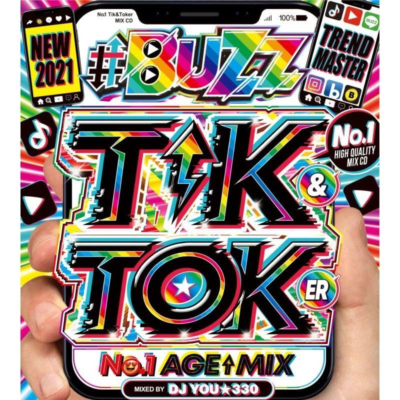 海外並行輸入正規品 2021 ティックトック トレンド バズ曲 2枚組 ミックスCD 洋楽CD MixCD Buzz Tik amp; No.1 DJ You Toker Mix 2 新作 12 Age M便 330