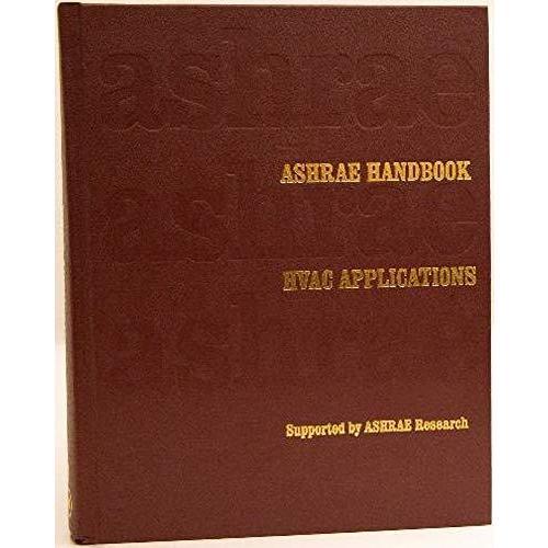 Ashrae Handbook 2019: Heating  Ventilating  and Air-conditioning Applicatio