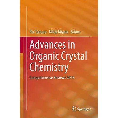 Advances in Organic Crystal Chemistry: Comprehensive Reviews 2015 並行輸入品
