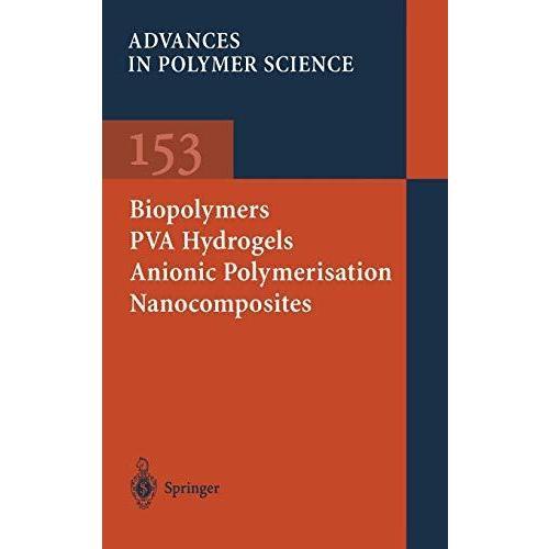 Biopolymers · PVA Hydrogels Anionic Polymerisation Nanocomposites (Advances