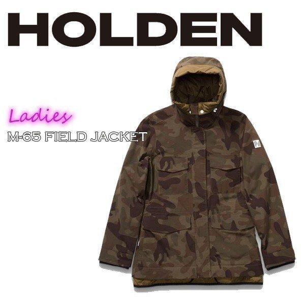 スノーボード ウエア ウェアー レディース 18-19 HOLDEN ホールデン W'S M-65 FIELD JACKET M65 フィールドジャケット