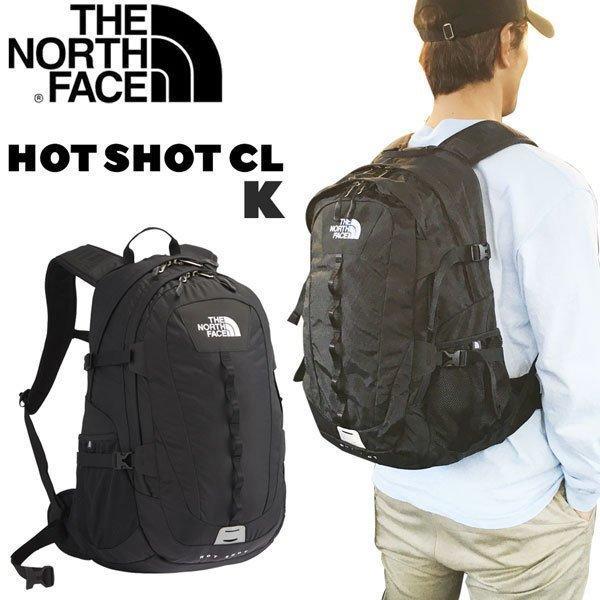 ホットショット ザ ノースフェイス ホットショットCL THE NORTH FACE HOTSHOT CL カラー:K(ブラック) デイパック リュック HOT SHOT NM72006