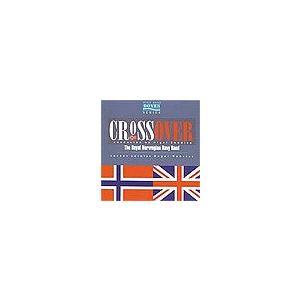 クロスオーバー | 王立ノルウェー海軍バンド  ( 吹奏楽 | CD )|msjp