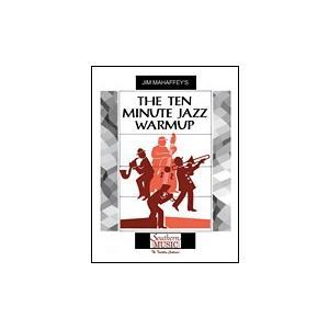 試聴可   The Ten-Minute Jazz Warmup   ジム・マハフィー  ( ビッグバンド   楽譜 ) msjp