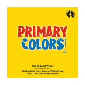 取寄 | Curnow Music楽譜参考演奏 |  プライマリー・カラーズ | ミッドウェスト・ウィンズ  ( 吹奏楽 | CD )|msjp