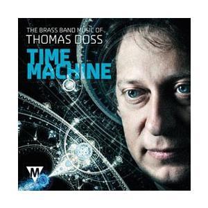 タイム・マシーン:トーマス・ドス ブラスバンド作品集 | 様々な団体  ( CD )|msjp