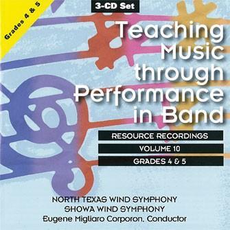 バンドの演奏を通じた音楽指導 Vol. 10:グレード4-5   ノース・テキサス・ウインド・シンフォニー、他  (3枚組)  ( 吹奏楽   CD ) msjp