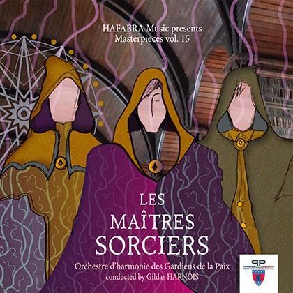 マスターピース Vol. 15:レ・メイトレス・ソルシエ | パリ警視庁音楽隊  ( 吹奏楽 | CD )|msjp