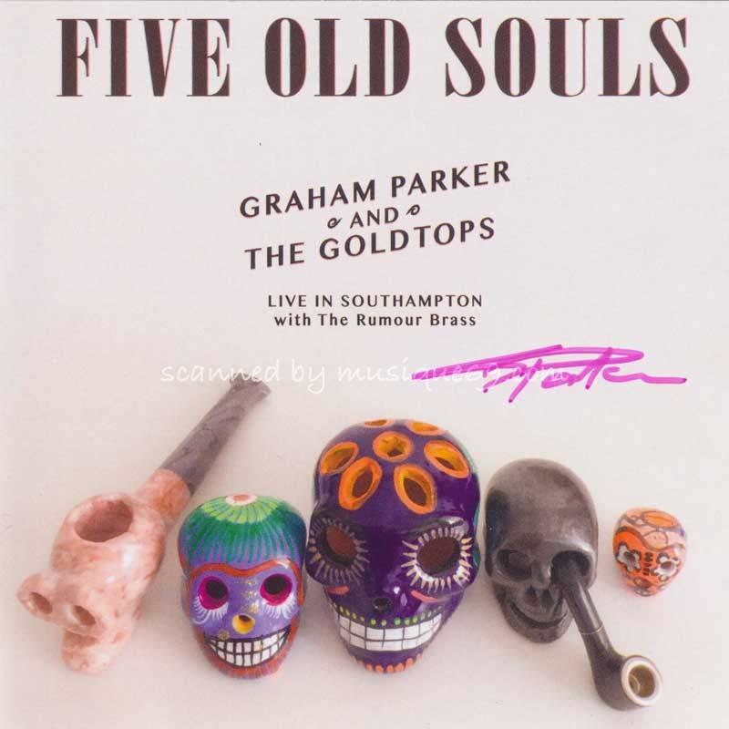 グレアムパーカー Graham Parker and The Goldtops - Five Old Souls: Exclusive Autographed Edition (CD) musique69