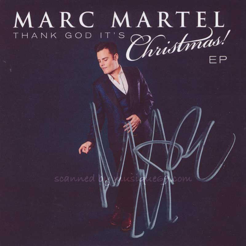 マークマーテル Marc Martel - Thank God It's Christmas: Exclusive Autographed Edition (CD)|musique69